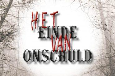 Uitgeverij Beefcake presenteert u de huiveringwekkende thriller Het Einde van Onschuld