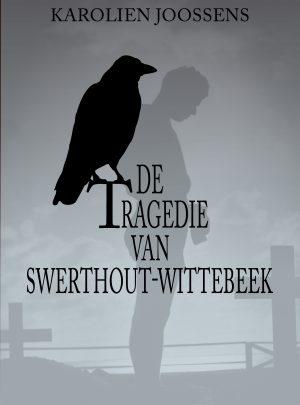 De tragedie van Swerthout-Wittebeek