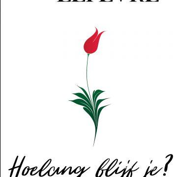 Uitnodiging boekvoorstelling 'Hoelang blijf je?' – Josiane Lefèvre