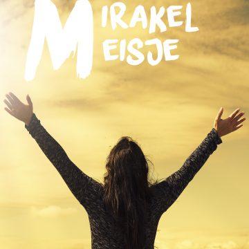 Boek in de kijker: Het Mirakelmeisje