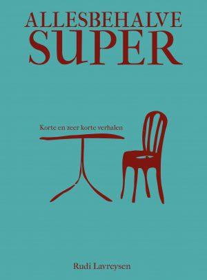 Allesbehalve super e-boek